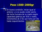 peso 1500 2000gr