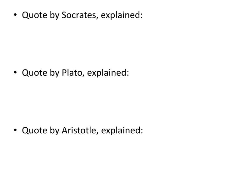 Quote by Socrates, explained: