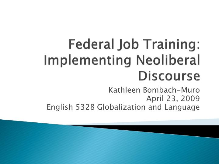 federal job training implementing neoliberal discourse n.