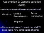 assumption 2 genetic variation exists