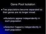 gene pool isolation