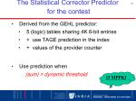 the statistical corrector predictor for the contest