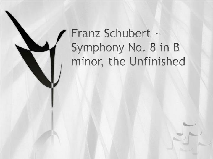 franz schubert symphony no 8 in b minor the unfinished n.