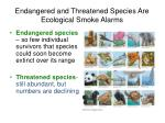 endangered and threatened species are ecological smoke alarms