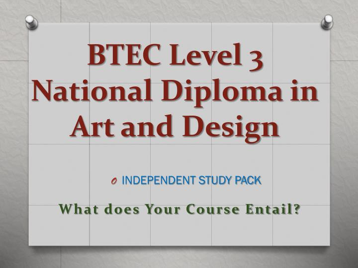 btec level 3 national diploma in art and design n.