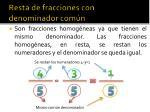 resta de fracciones con denominador com n