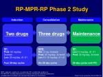 rp mpr rp phase 2 study