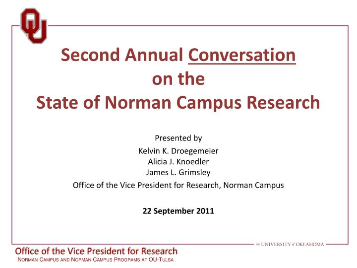 second annual conversation on the state of norman campus research n.