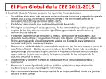 el plan global de la cee 2011 2015