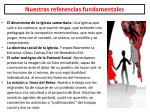 nuestras referencias fundamentales