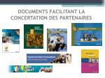 documents facilitant la concertation des partenaires