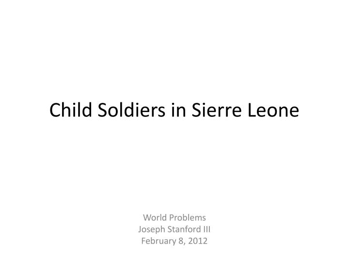 child soldiers in sierre leone n.