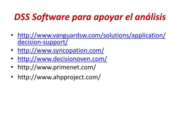 DSS Software para apoyar el análisis