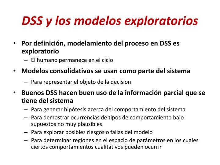 Dss y los modelos exploratorios