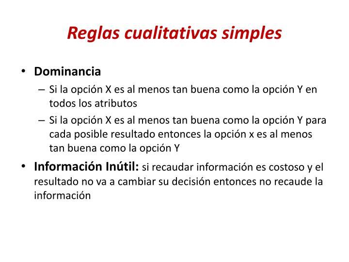 Reglas cualitativas simples