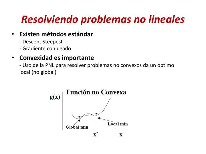 Resolviendo problemas no lineales