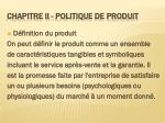 chapitre ii politique de produit