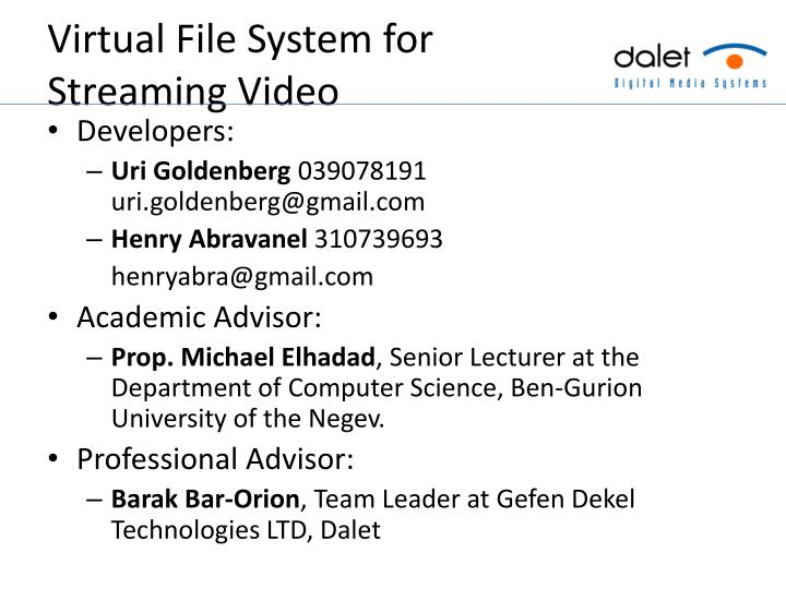 virtual file system for streaming video n.