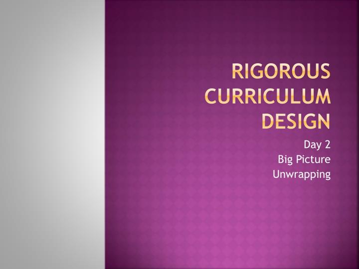 rigorous curriculum design n.