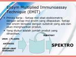 enzym multiplied immunoassay technique emit