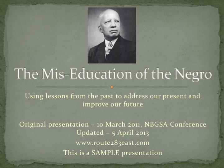 the mis education of the negro n.