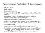 experimental evaluation conclusions