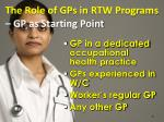 the role of gps in rtw programs gp as starting point