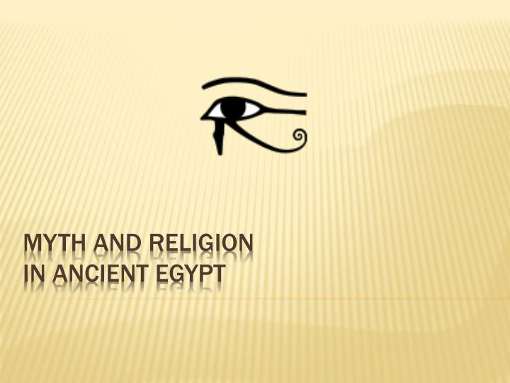 myth and religion in ancient egypt n.