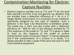 contamination monitoring for electron capture nuclides