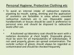 personal hygiene protective clothing etc