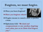 forgiven we must forgive
