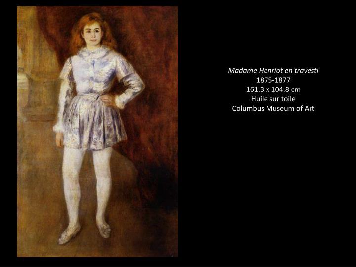 Madame Henriot en travesti