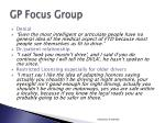 gp focus group
