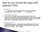 how do you broach the topic with patients gps
