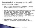how easy is it to keep up to date with dvla medical rules