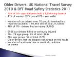older drivers uk national travel survey 2010 dft road safety statistics 2011