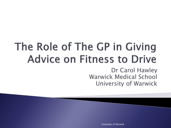 the role of the gp in giving advice on fitness to drive n.