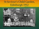 st saviour s child garden edinburgh 1912