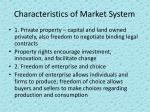 characteristics of market system