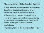 characteristics of the market system
