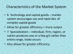 characteristics of the market system2