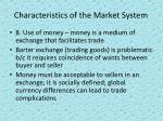 characteristics of the market system3