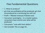 five fundamental questions1