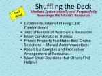 shuffling the deck