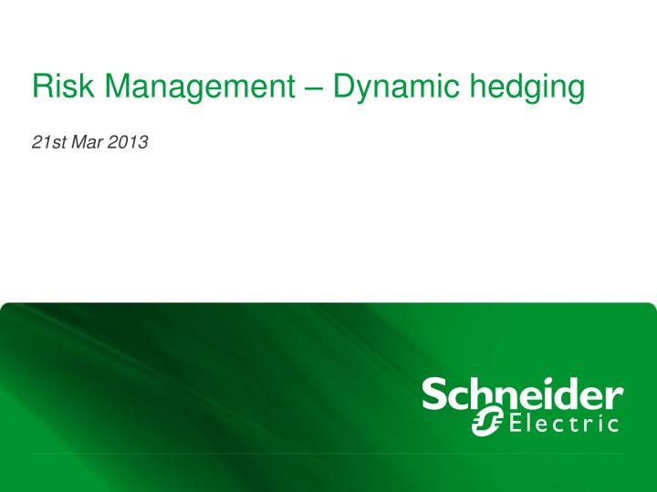 risk management dynamic hedging n.