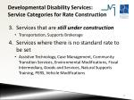 developmental disability services service categories for rate construction1