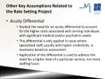 other key assumptions related to the rate setting project1