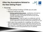 other key assumptions related to the rate setting project2