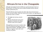 africans arrive in the chesapeake