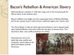 bacon s rebellion american slavery